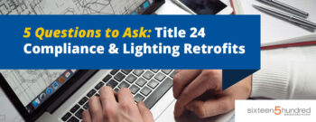 5 Questions to Ask Title 24 Compliance