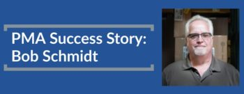 PMA Success Story Bob Schmidt header