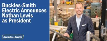 Buckles-Smith Electric Announces Nathan Lewis as President