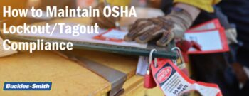 How to Maintain OSHA Lockout/Tagout Compliance